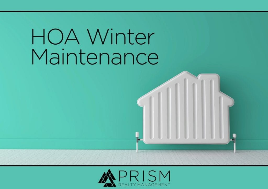 Prism Realty Management - Winter Maintenance Your HOA Should Be Doing and Reminding Homeowners About - Best Austin Real Estate Broker - Best Austin Association Manager - Best Austin HOA Manager